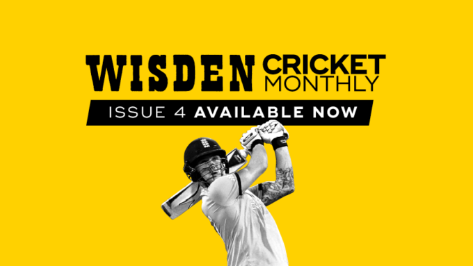 Wisden Cricket Monthly issue 4: England's next cabs off the rank