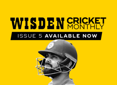 Wisden Cricket Monthly issue 5: Virat Kohli and the creation of a dynasty