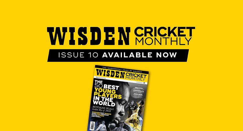 Wisden Cricket Monthly issue 10