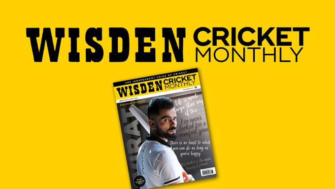 Wisden Cricket Monthly issue 11: Virat Kohli exclusive interview