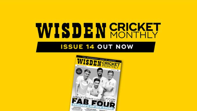 Wisden Cricket Monthly issue 14: England's hip new sound