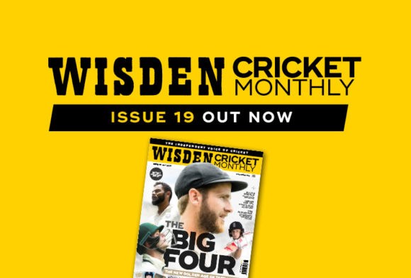 Wisden Cricket Monthly issue 19: The new golden age of Test batting