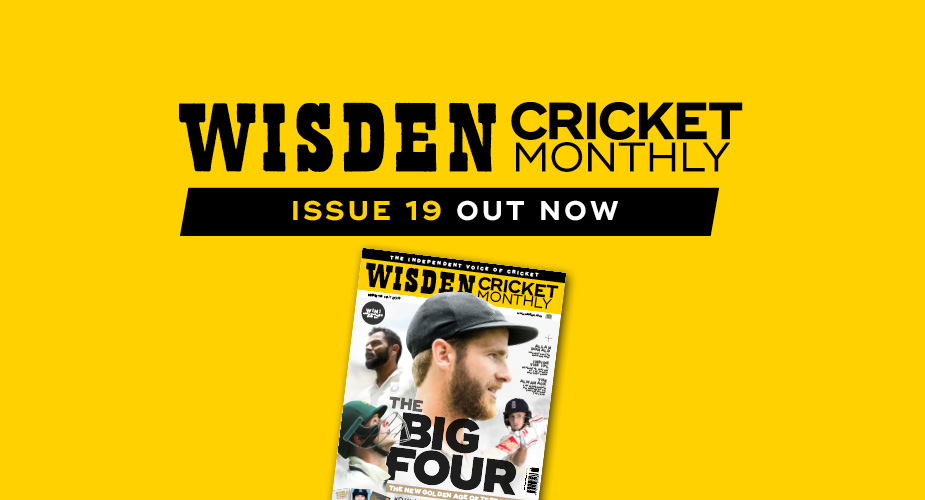 Wisden Cricket Monthly issue 19